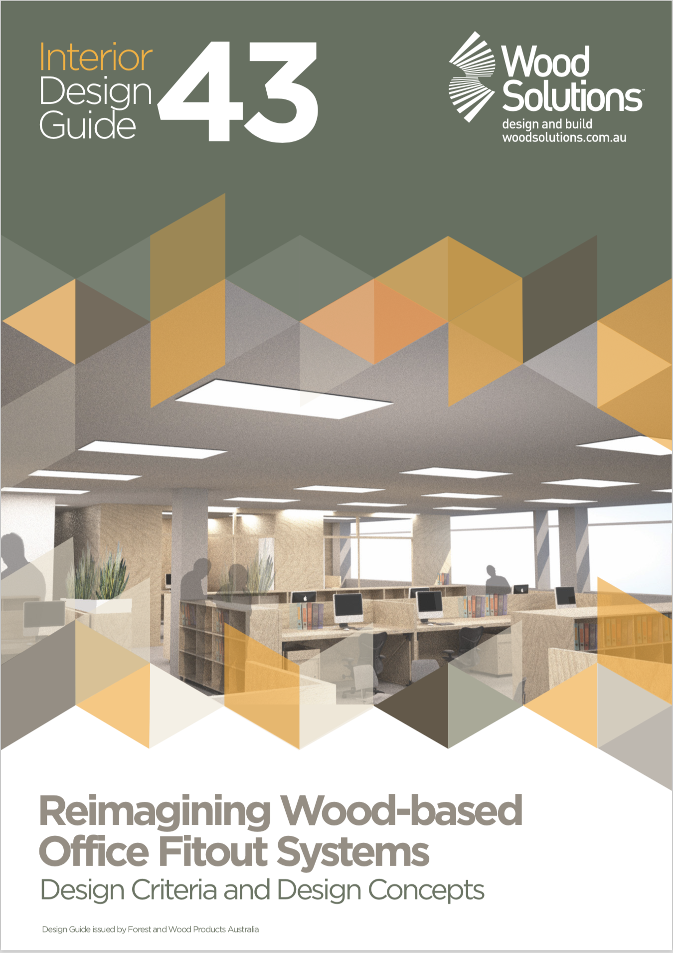 Design guide 43 reimagining wood based office fitout for Office design guide